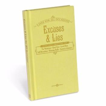 Excuses & Lies