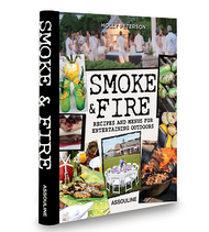 Smoke & Fire - Recipes and Menus for Entertaining Outdoors Book Cover