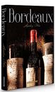 Bordeaux Legendary Wines Book Cover