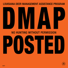 Louisiana DMAP Posted Signs - Orange Plastic or Aluminum (DMAP & DMAP-AL)