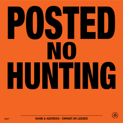 Posted No Hunting Posted Signs - Orange Aluminum (186PNHOA)