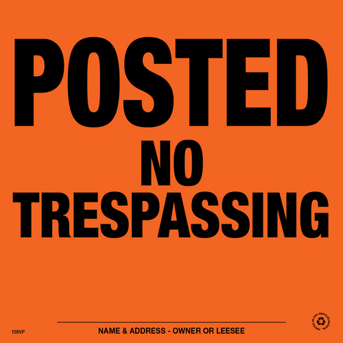 Posted No Trespassing Posted Signs - Orange Aluminum (104PNTOA)
