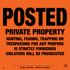 Posted Private Property - Orange - Posted Sign