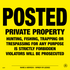 108VPYA & 108VPYP - Posted Private Property - Chrome Yellow Aluminum & Plastic - Posted Sign