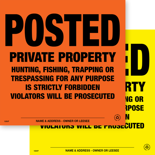 Posted Private Property - Chrome Orange & Yellow Aluminum & Plastic, 108VPYA, 108VPOA, 108VPYP & 108VPOP