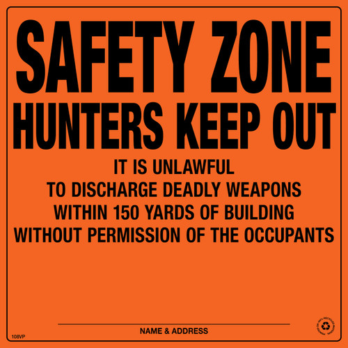 Safety Zone Hunters Keep Out Posted Signs - Orange Aluminum (181SZOA)