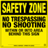 Safety Zone/No Trespassing/No Shooting - Yellow Plastic (241SZYP)