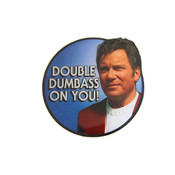 Double Dumbass On You Kirk Lapel Pin Photoscreen
