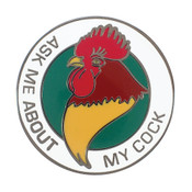 Ask Me About My Cock Lapel Pin Hard Enamel Black Nickel