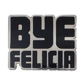 Bye Felicia Lapel Pin Hard Enamel Silver