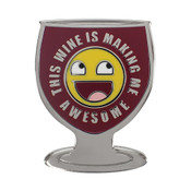 This Wine Is Making Me Awesome Lapel Pin Hard Enamel Silver