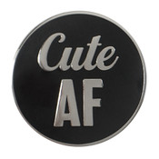 Cute AF Lapel Pin Hard Enamel Silver