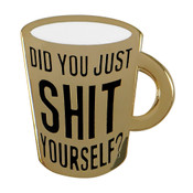 Did You Just Shit Yourself Mug Lapel Pin Hard Enamel Gold