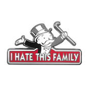 I Hate This Family Monopoly Lapel Pin Hard Enamel Black Nickel