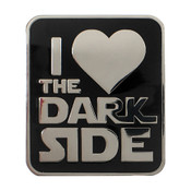 I Love the Dark Side Lapel Pin Hard Enamel Silver