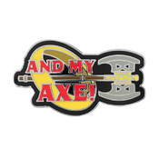 And My Axe Lapel Pin Hard Enamel Silver Metal