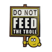 Do Not Feed The Troll Lapel Pin Hard Enamel Black Nickel