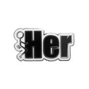 Fuck Her Lapel Pin Hard Enamel Silver