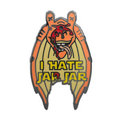 I Hate Jar Jar Lapel Pin Hard Enamel Black Nickel
