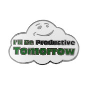 I'll Be Productive Tomorrow Lapel Pin Hard Enamel Silver