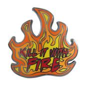 Kill It With Fire Lapel Pin Hard Enamel Black Nickel