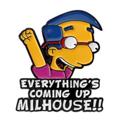 Everything's Coming Up Milhouse Lapel Pin Soft Enamel Black Dyed Metal