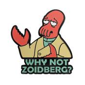 Futurama - Zoidberg Why Not Lapel Pin Soft Enamel Black Dyed Metal