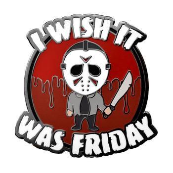 I Wish It Was Friday Lapel Pin Hard Enamel Black Nickel