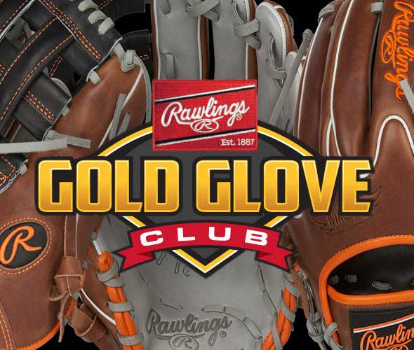 Rawlings Gloves for all ages and level of play.