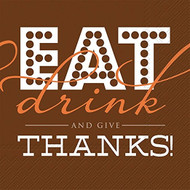 Eat Drink and Give Thanks Paper Cocktail Napkin
