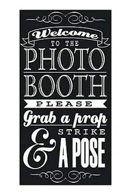 Photo Booth Sign, Photo Prop, Party Sign