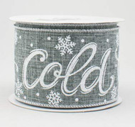 "Baby It's Cold Outside Gray Ribbon 2-1/2"" Wide x 10 yd"