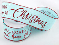 "Ice Blue Home for Christmas Ribbon 2-1/2"" Wide x 10 yd, Holiday Ribbon"