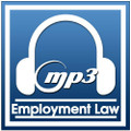 Employment Law: Important Updates and More (MP3)