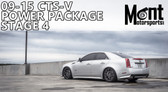 Mont Motorsports - Stage 4 Power Package 09-15 Cadillac CTS-V (LSA)
