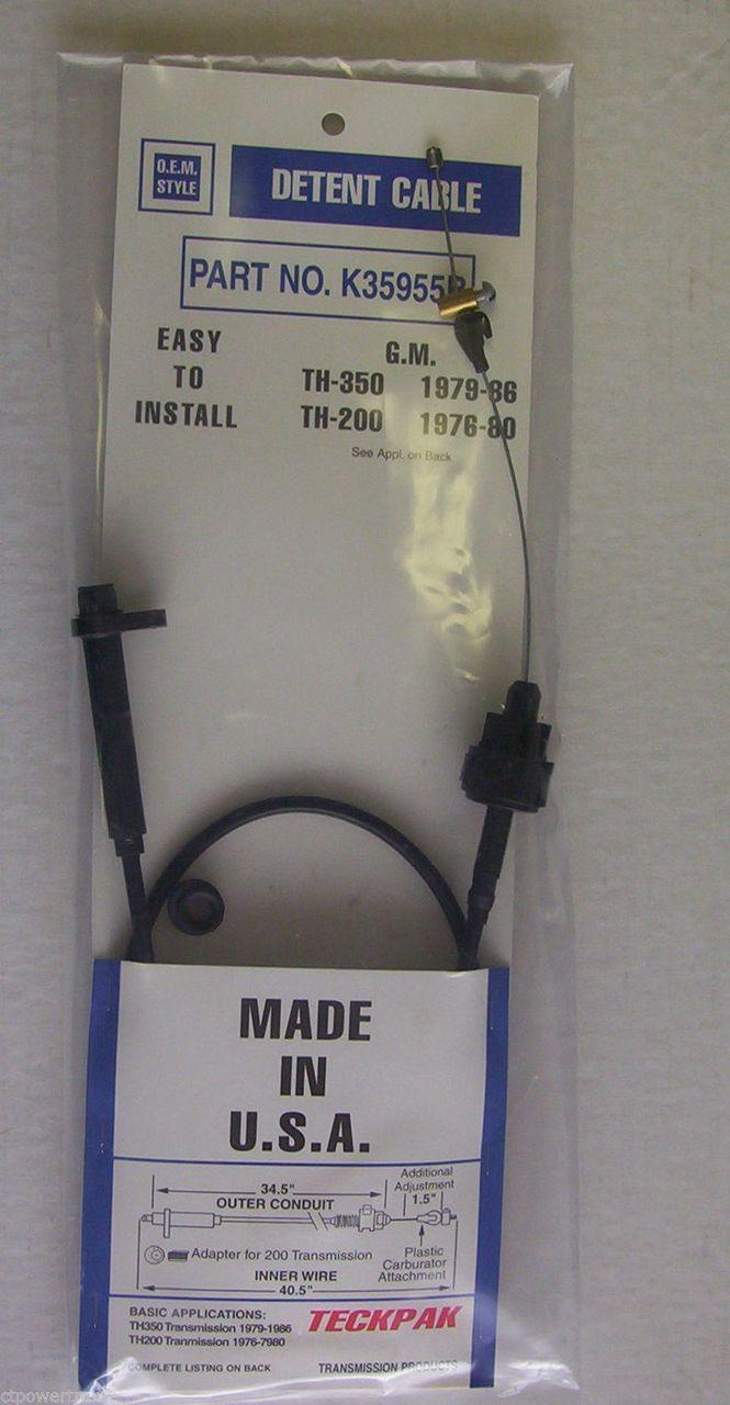 200 200C 350 350C TV Detent Or Kickdown Cable K35955B TH350 TH350C TH