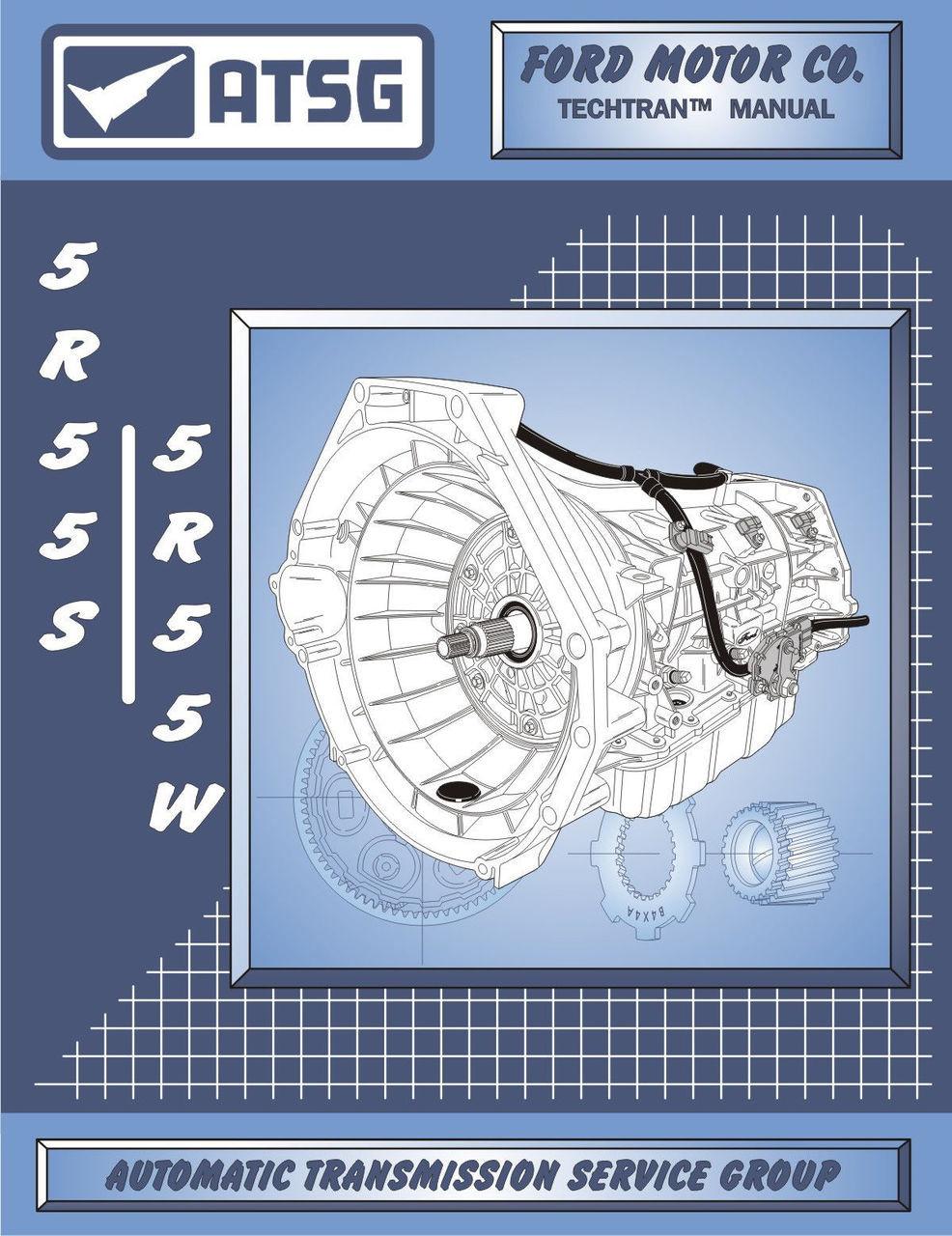 ATSG Tech Manual 5R55W 5R55S Ford Mercury Jaguar 2002-On Rebuild Guide Book  New