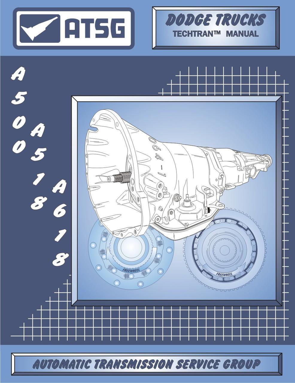 ATSG Tech Manual A500 A518 A618 Chrysler Dodge Jeep Rebuild Guide Book 500  518