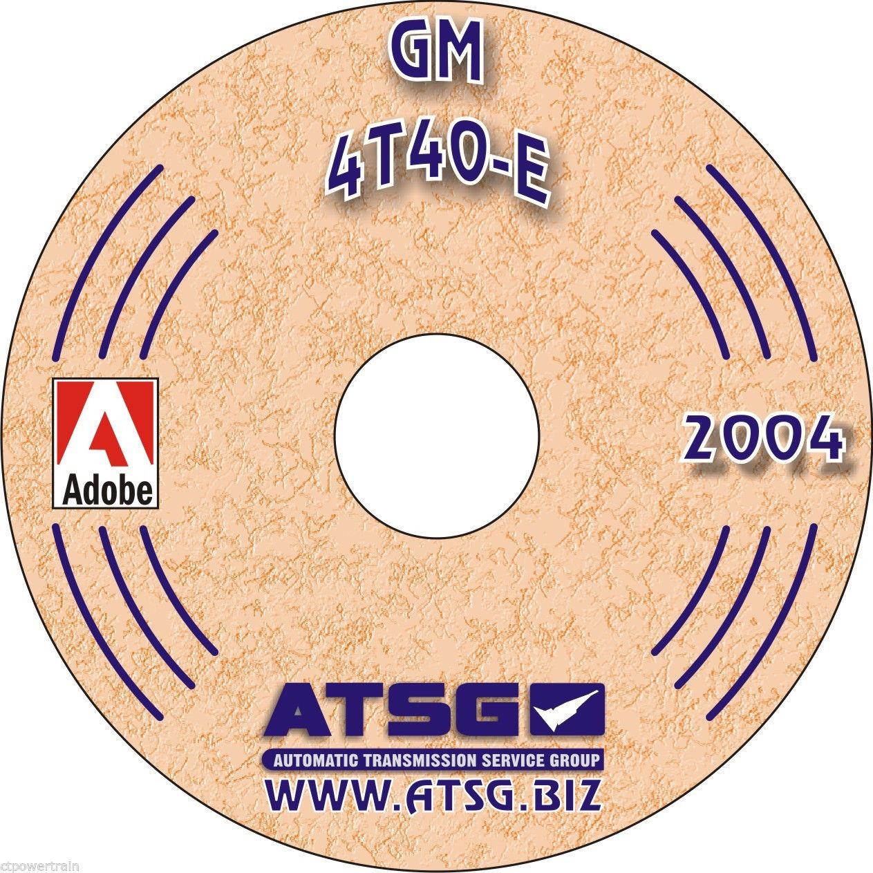 ATSG Tech Manual 4T40E 1995-On GM Pontiac Oldsmobile Cadillac Chevy Rebuild  CD