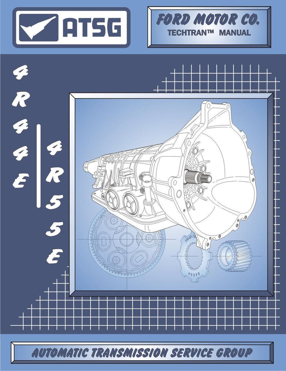 ATSG Tech Manual 4R44E 4R55E A4LDE Ford Mazda Mercury Rebuild Guide Book  1995-On - CT Powertrain Products