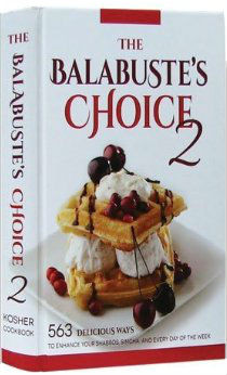 The Balabuste's Choice Kosher Cookbook 2