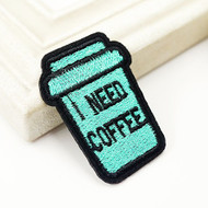 I Need Coffee Iron On Travel Patch