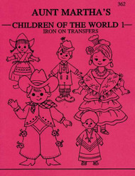 Aunt Martha's Embroidery Transfer Pattern #362 Children of the World