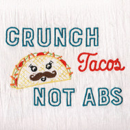 Aunt Martha's Dirty Laundry - Crunch Tacos… Not Abs