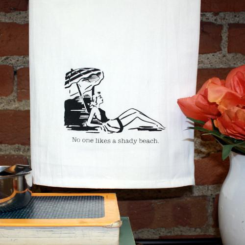 Aunt Martha's Dirty Laundry Gag/Gift Towel - No One Likes a Shady Beach