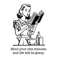 Aunt Martha's Dirty Laundry - Mind Your Biscuits and Life Will Be Gravy