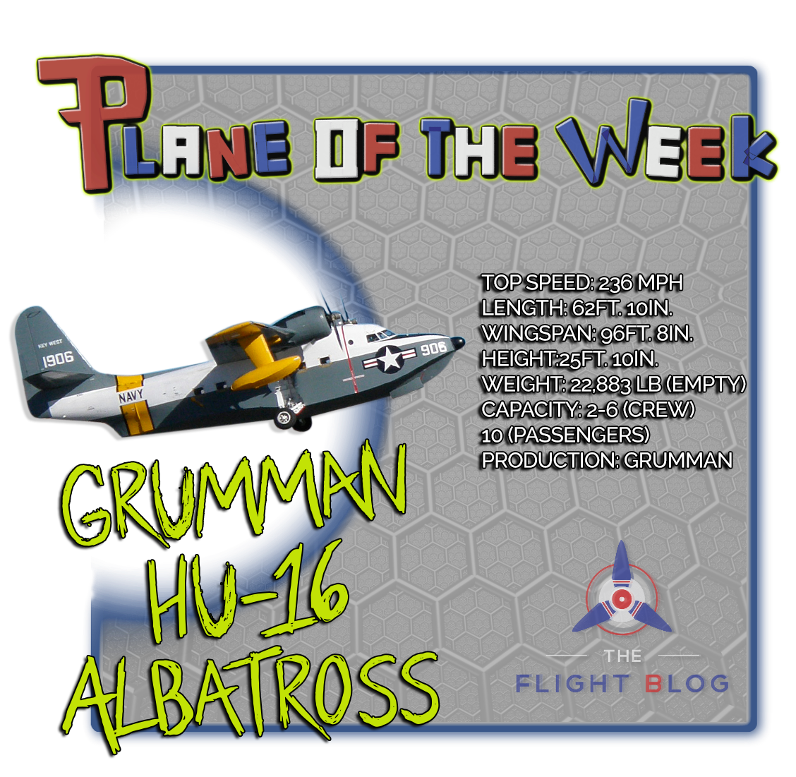 albatross, grumman albatross, grumman HU-16 albatross, plane of the week, the flight blog, albatross specs, plane specs