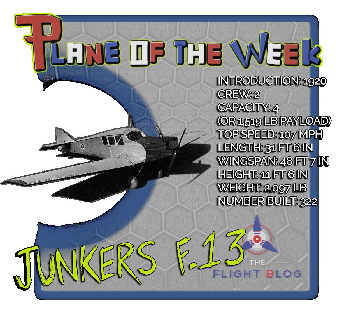 junkers f.13, junkers f13, plane of the week, plane specs, f13 specs