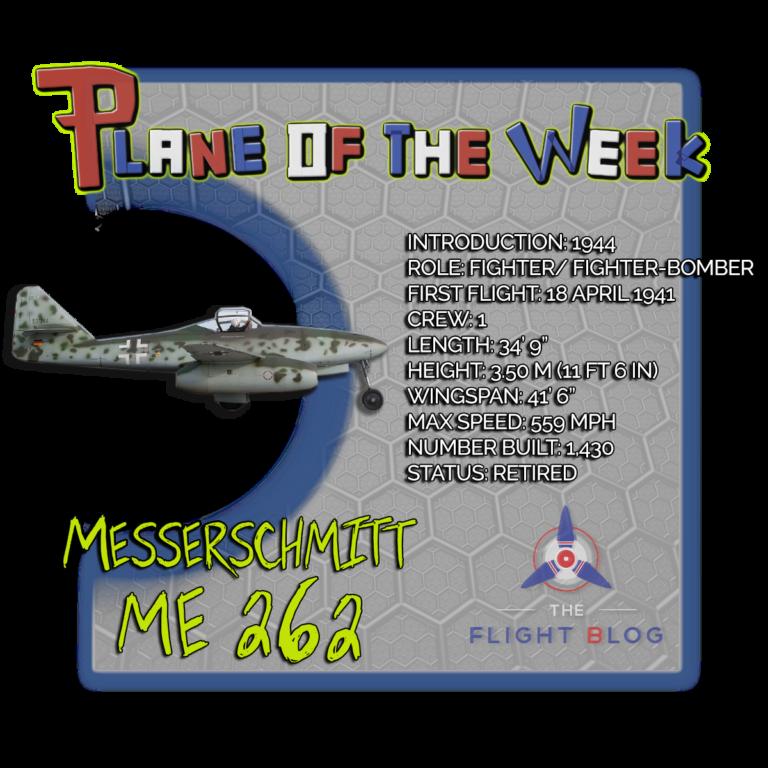 Plane of the Week: Messerschmitt Me 262 - Aviation Oil Outlet