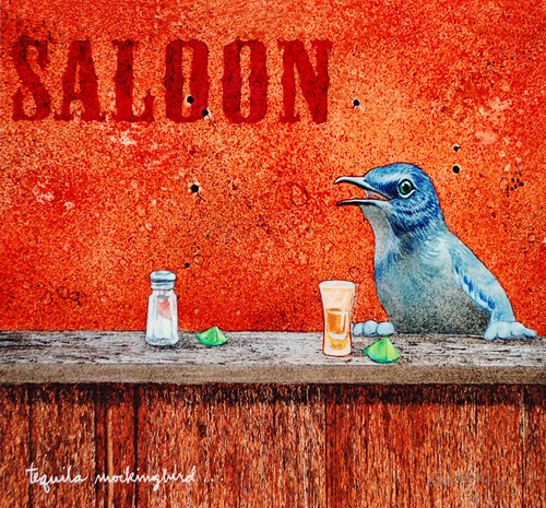 """Tequila Mockingbird"" by Will Bullas"
